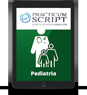 Curso de simulación avanzada Practicum Script de Pediatría. Acrecentamiento de diagnósticos diferenciales en contextos de incertidumbre
