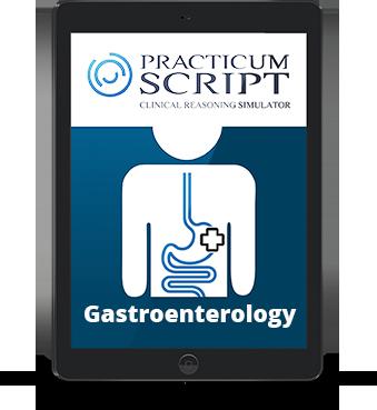 Curso de simulación avanzada Practicum Script de Gastroenterología. Aceleración del juicio crítico en la toma de decisiones.