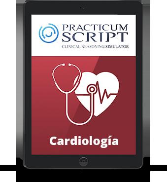 Curso de simulación avanzada Practicum Script de Cardiología. Acrecentamiento de diagnósticos diferenciales en contextos de incertidumbre